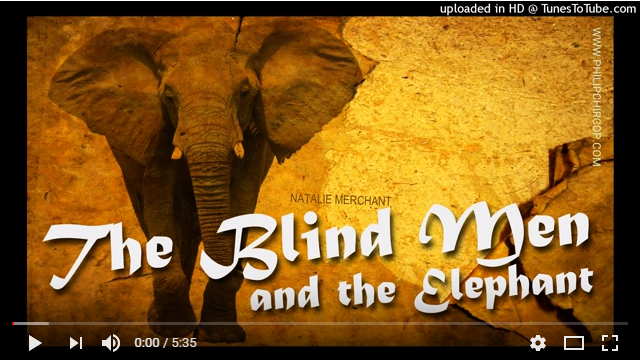 Blind Men and the Elephant video